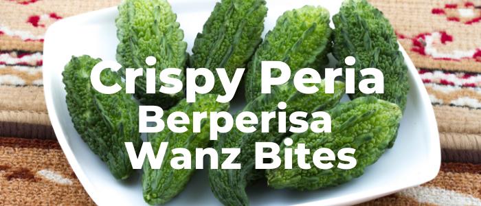 Crispy Peria Berperisa Wanz Bites PeDAS