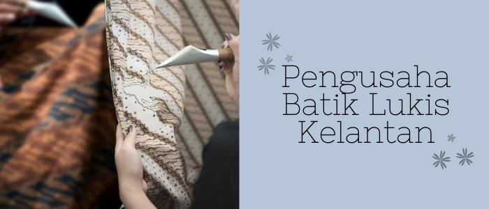 Zieyra Design Pengusaha Batik Lukis Kelantan usahawan PeDAS