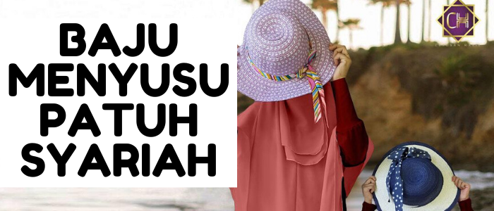 Baju Menyusu Patuh Syariah Cetusan Hatie PeDAS