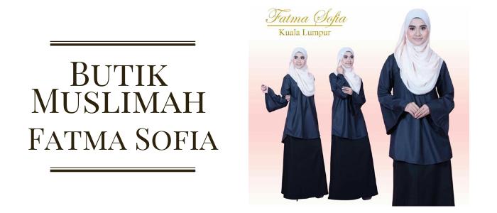 Butik Muslimah Fatma Sofia PeDAS