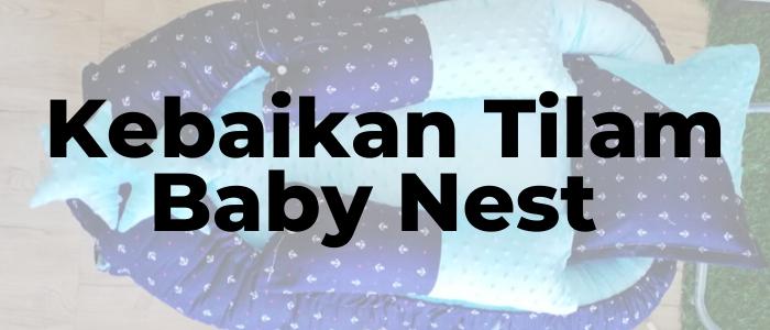 Kebaikan Tilam Baby Nest Anis Kissmiss PeDAS