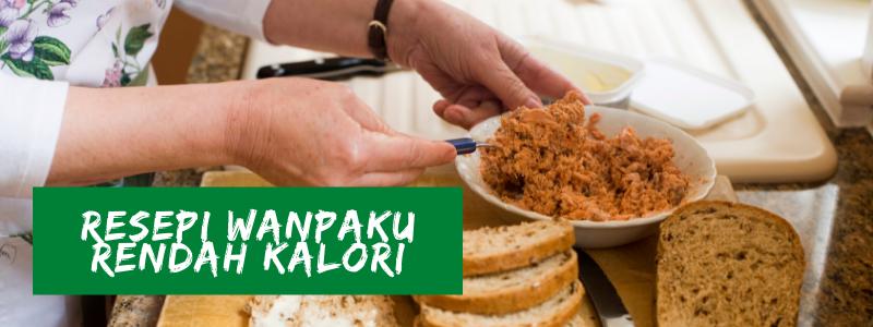Resepi Wanpaku Rendah Kalori
