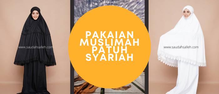 Pakaian Muslimah Patuh Syariah Fatma Sofia PeDAS