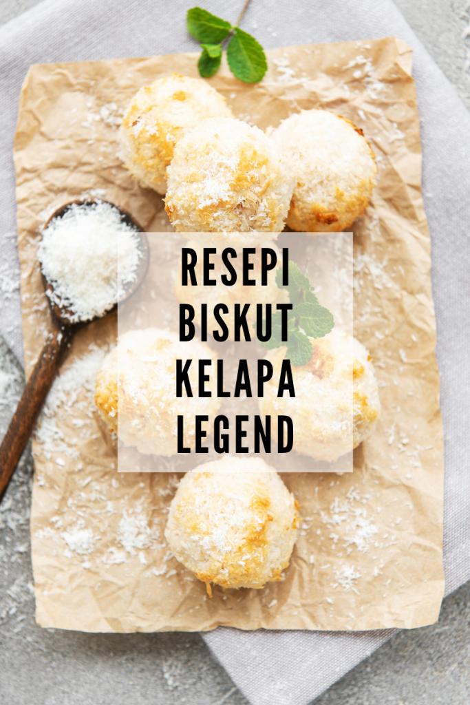 Resepi Biskut Kelapa Legend